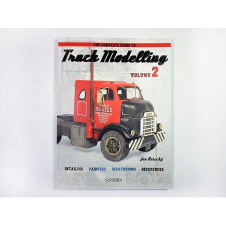 The complete guide to Truck Modelling , vol.2
